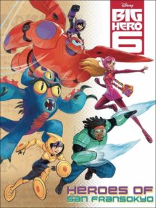 DISNEY BIG HERO 6 HEROES SAN FRANSOKYO ONE SHOT