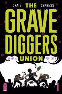 GRAVEDIGGERS UNION [2017] #1