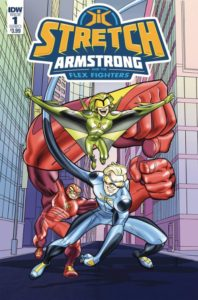 STRETCH ARMSTRONG AND THE FLEX FIGHTERS [2018] #1