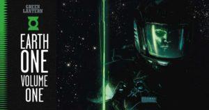 GREEN LANTERN: EARTH ONE [2018] VOL 01