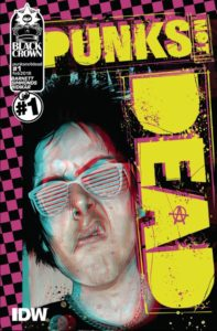 PUNKS NOT DEAD [2018] #1 Comic Book Cover