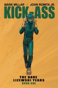 KICK-ASS: THE DAVE LIZEWSKI YEARS [2018-TPB] VOL 01