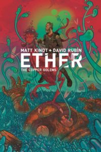 First Impression: ETHER: THE COPPER GOLEMS [2018] #1