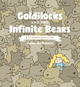 GOLDILOCKS AND THE INFINITE BEARS [2018]