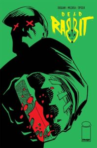 DEAD RABBIT [2018] #1