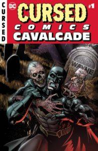 CURSED COMICS CAVALCADE [2018] #1