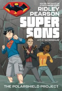 SUPER SONS [2019-SC] BOOK ONE: THE POLARSHIELD PROJECT
