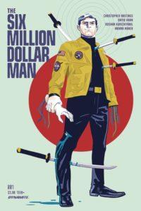 SIX MILLION DOLLAR MAN [2019] #1