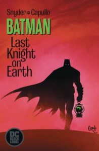 BATMAN: LAST KNIGHT ON EARTH [2019] #1