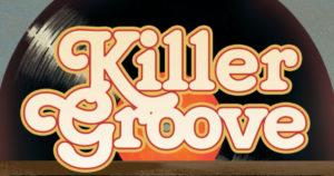 KILLER GROOVE [2019] #1