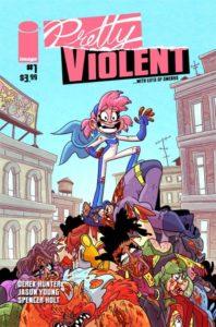 PRETTY VIOLENT [2019] #1