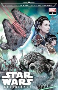 JOURNEY TO STAR WARS: THE RISE OF SKYWALKER--ALLEGIANCE [2019] #1