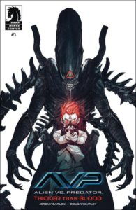 ALIENS VS. PREDATOR: THICKER THAN BLOOD [2019] #1