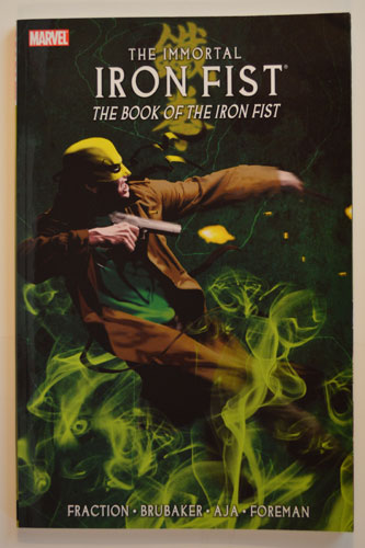 IMMORTAL IRON FISTVOL 03: THE BOOK OF THE IRON FIST