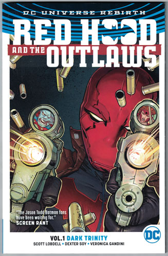 RED HOOD AND THE OUTLAWSVOL 01: DARK TRINITY