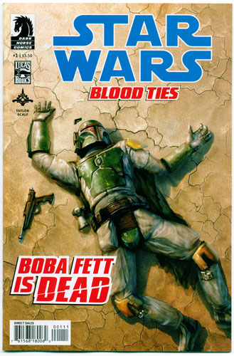 STAR WARS: BLOOD TIES--BOBA FETT IS DEAD#1