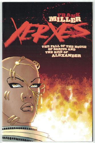XERXES: THE FALL OF THE HOUSE OF DARIUS AND THE RISE OF ALEXANDER#1