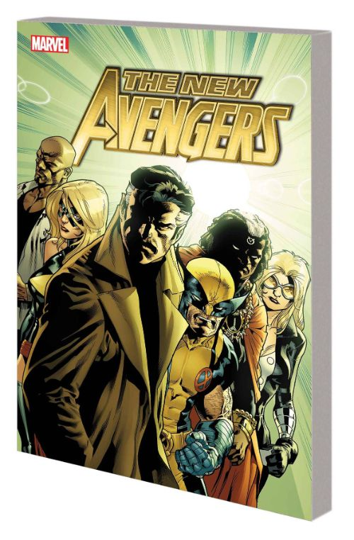 NEW AVENGERS BY BRIAN MICHAEL BENDIS: THE COMPLETE COLLECTION VOL 06