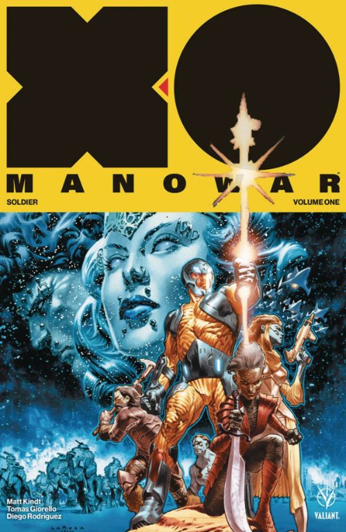 X-O MANOWAR VOL 01: SOLDIER