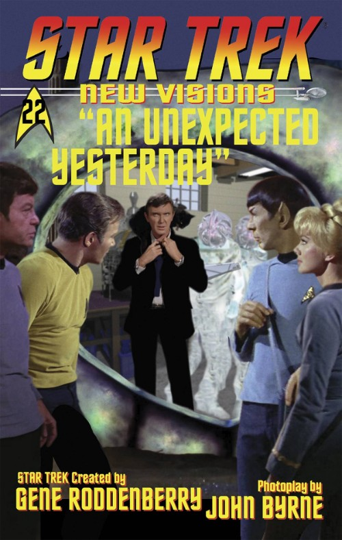 STAR TREK: NEW VISIONS#22: AN UNEXPECTED YESTERDAY