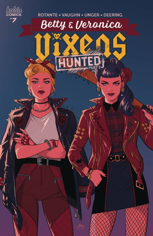 BETTY AND VERONICA: VIXENS#7