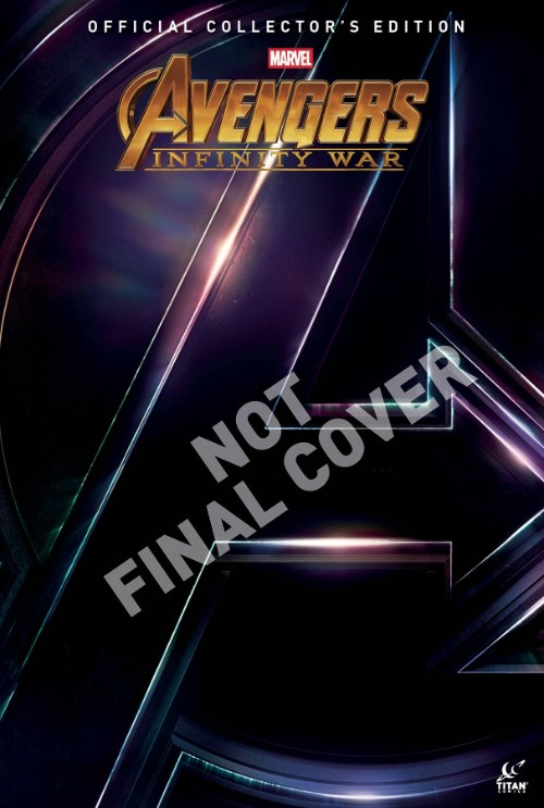 AVENGERS: INFINITY WAR OFFICIAL COLLECTOR'S EDITION