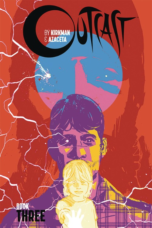 OUTCAST BY KIRKMAN AND AZACETABOOK 03
