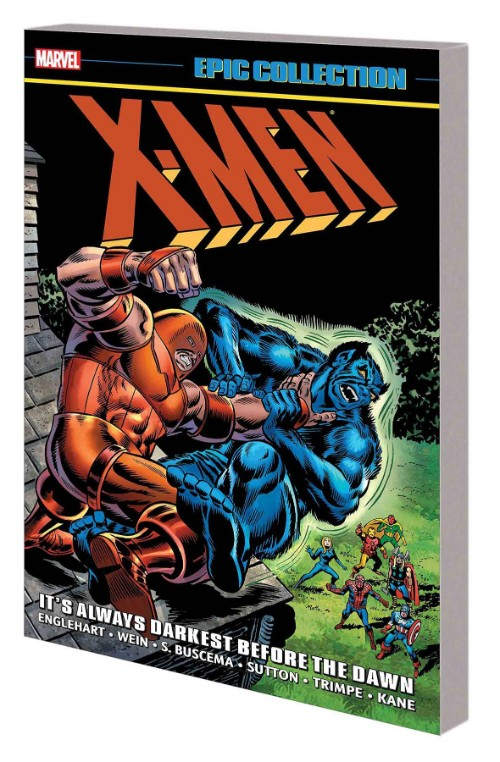 X-MEN EPIC COLLECTION VOL 04: IT'S ALWAYS DARKEST BEFORE THE DAWN