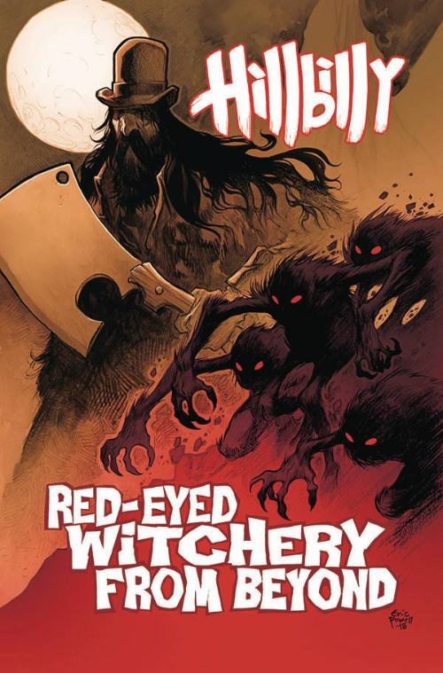 HILLBILLYVOL 04: RED-EYED WITCHERY FROM BEYOND