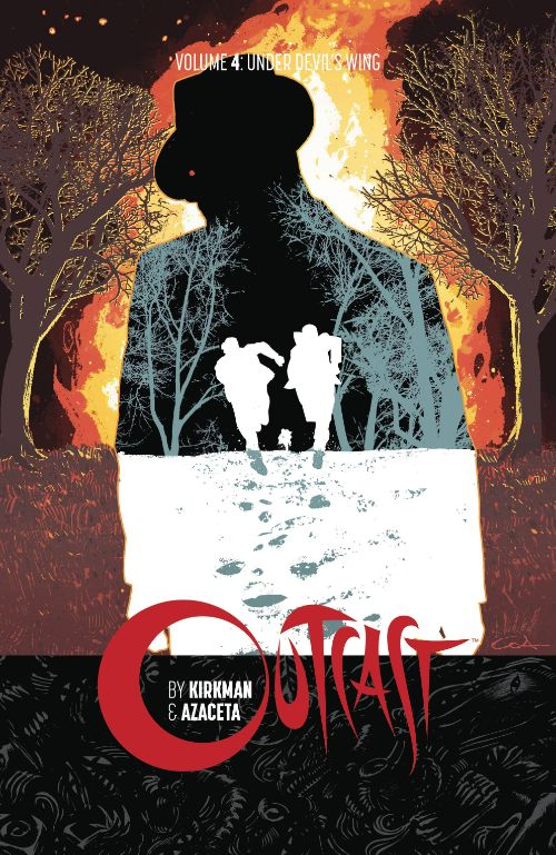 OUTCAST BY KIRKMAN AND AZACETAVOL 04: UNDER DEVIL'S WING