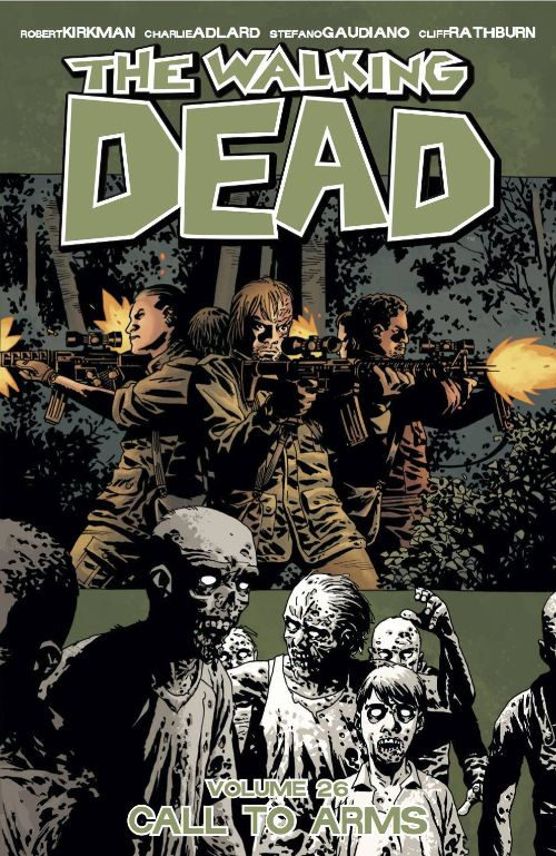 WALKING DEADVOL 26: CALL TO ARMS