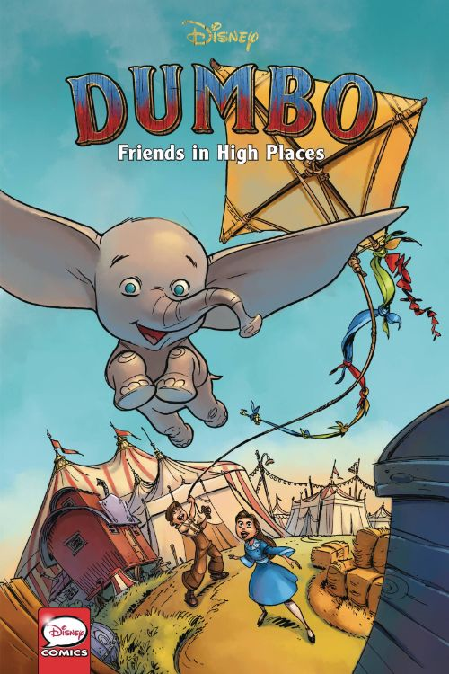 DISNEY DUMBO[VOL 01]: FRIENDS IN HIGH PLACES