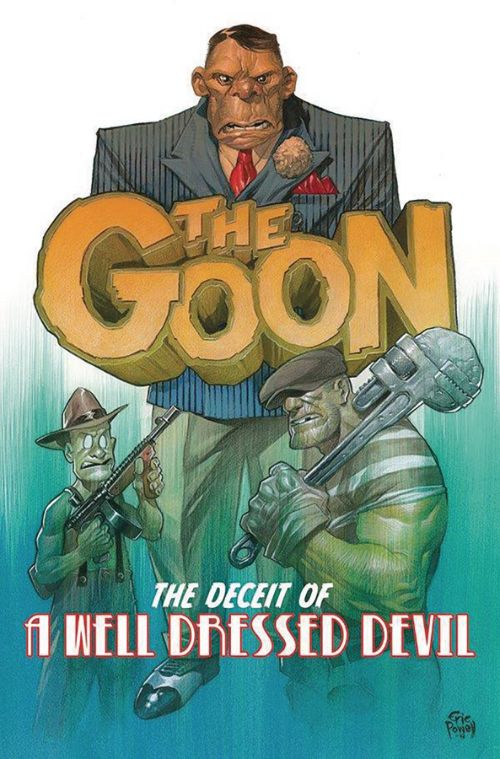 GOONVOL 02: THE DECEIT OF A WELL DRESSED DEVIL