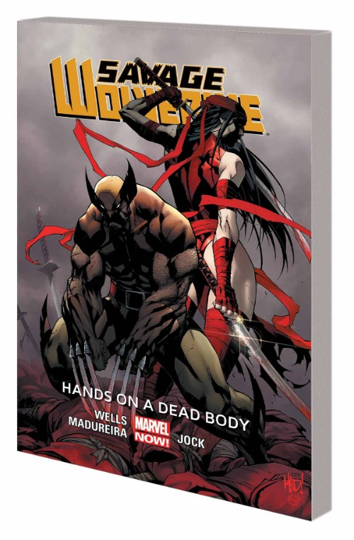 SAVAGE WOLVERINE VOL 02: HANDS ON A DEAD BODY