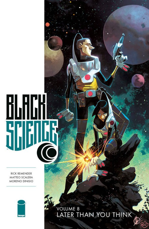 BLACK SCIENCE VOL 08: LATER THAN YOU THINK