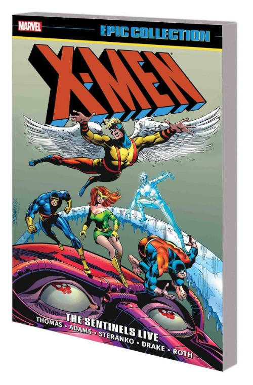 X-MEN EPIC COLLECTION VOL 03: SENTINELS LIVE