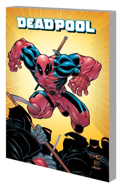 DEADPOOL BY JOE KELLY: THE COMPLETE COLLECTION VOL 01