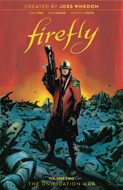 FIREFLY VOL 02: THE UNIFICATION WAR, PART TWO