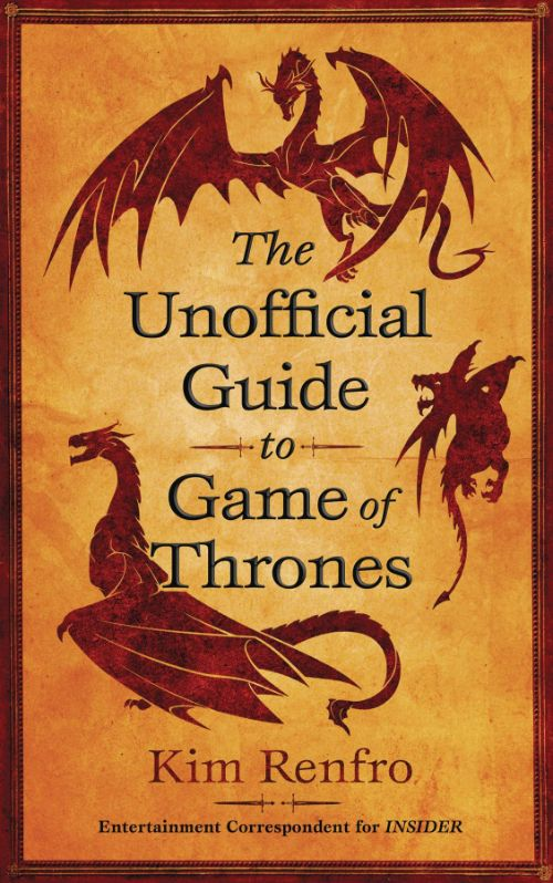 UNOFFICIAL GUIDE TO GAME OF THRONES