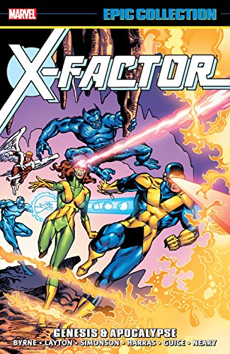 X-FACTOR EPIC COLLECTION VOL 01: GENESIS AND APOCALYPSE