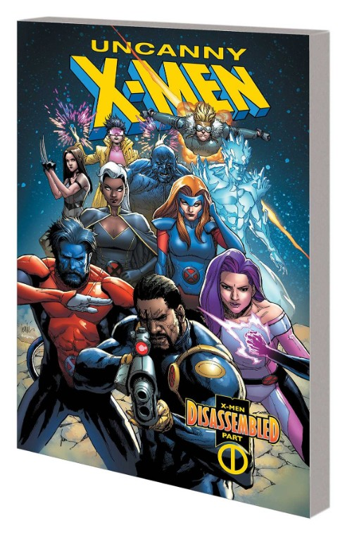UNCANNY X-MEN VOL 01: X-MEN DISASSEMBLED