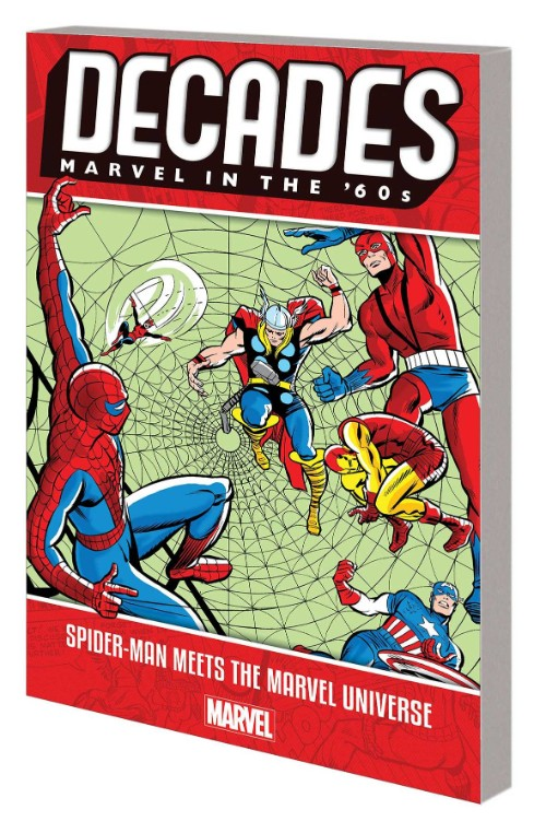 DECADES: MARVEL IN THE '60S--SPIDER-MAN MEETS THE MARVEL UNIVERSE