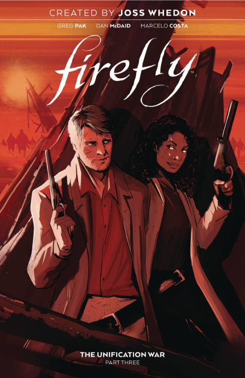 FIREFLY VOL 03: THE UNIFICATION WAR, PART THREE