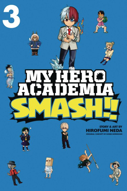 MY HERO ACADEMIA: SMASH!! VOL 03