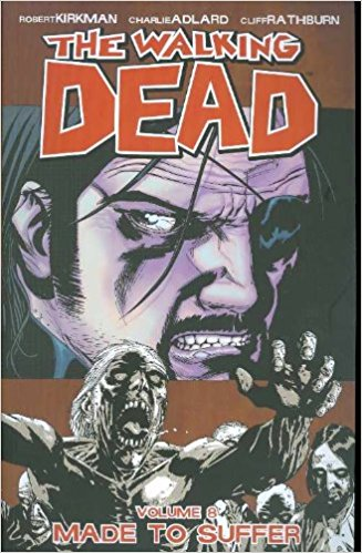 WALKING DEAD VOL 08: MADE TO SUFFER