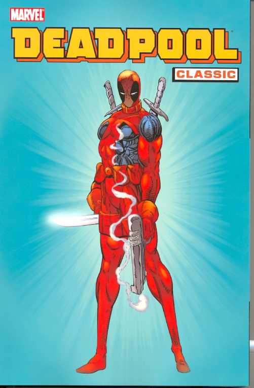 DEADPOOL CLASSIC VOL 01