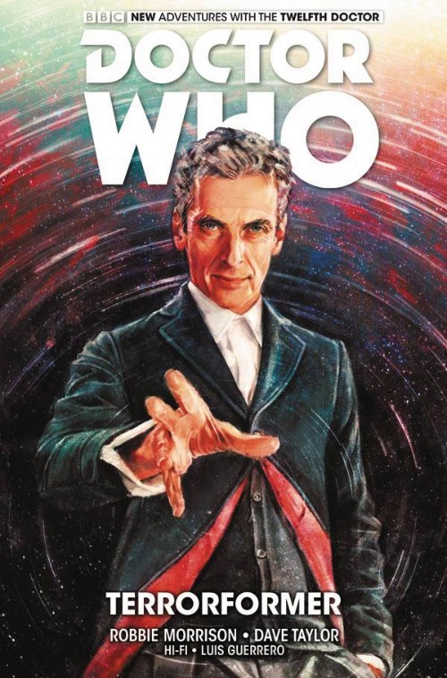 DOCTOR WHO: THE TWELFTH DOCTOR VOL 01: TERRORFORMER