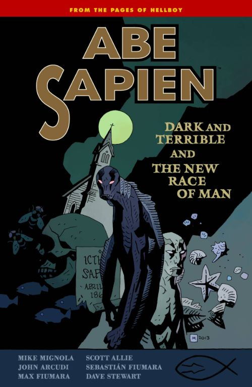 ABE SAPIENVOL 03: DARK TERRIBLE NEW RACE MAN