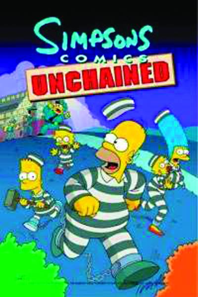 SIMPSONS COMICS [VOL 10:] UNCHAINED