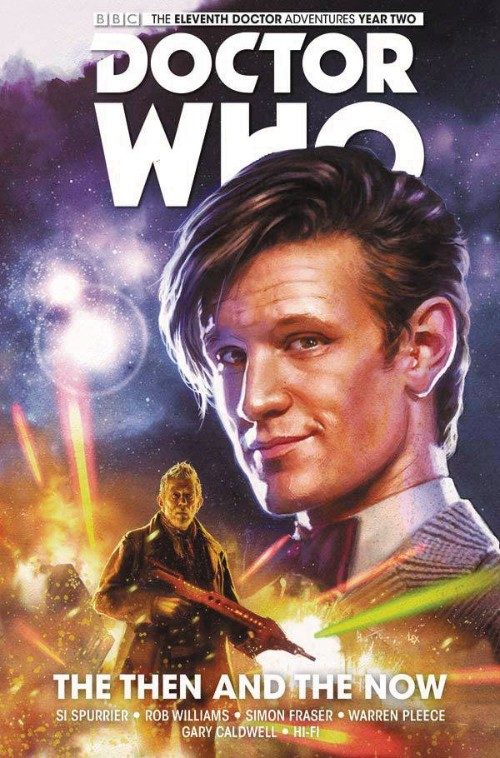 DOCTOR WHO: THE ELEVENTH DOCTOR VOL 04: THE THEN AND THE NOW